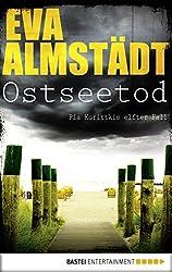 Ostseetod: Pia Korittkis elfter Fall. Kriminalroman (Kommissarin Pia Korittki 11) (German Edition)