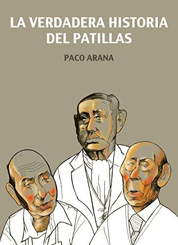 La verdadera historia del Patillas por Paco Arana