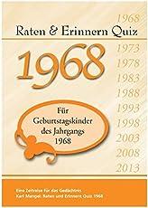 Raten und Erinnern Quiz 1968: Ein Jahrgangsquiz für Geburtstagskinder des Jahrgangs 1968 - 50. Geburtstag