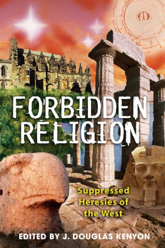 English Books Free Download Forbidden Religion: Suppressed Heresies of the West