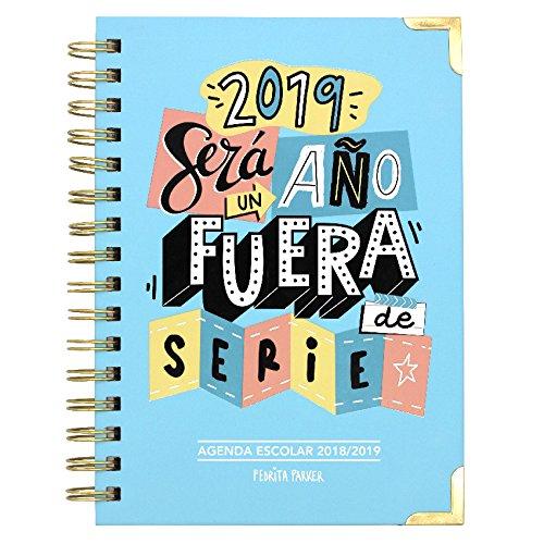 Pedrita Parker - Agenda escolar 2018 2019 con mensaje Un año fuera de serie,...