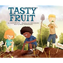 Tasty Fruit (My First Science Songs)