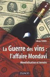 La Guerre des vins : l'affaire Mondavi : Mondialisation et terroirs
