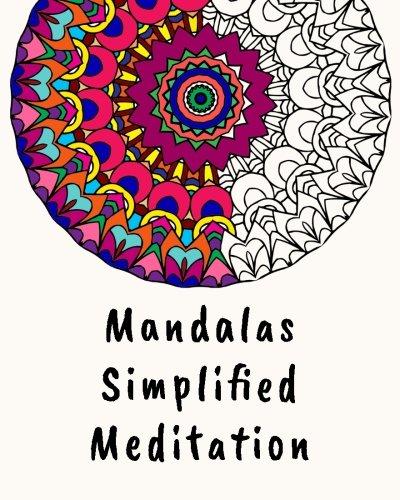 Mandalas Simplified Meditation - Mandalas-Malbuch für Erwachsene und Kinder: 50 meditative Mandala-Malvorlagen zum Ausmalen und Entspannen