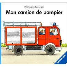 MON CAMION DE POMPIER