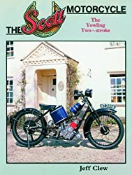 The Scott Motorcycle: The Yowling Two-stroke