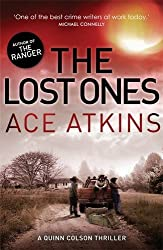 The Lost Ones (Quinn Colson) by Ace Atkins (2014-05-01)