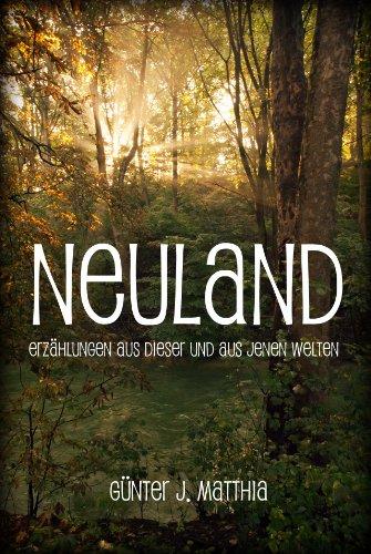 Neuland von [Matthia, Günter J.]