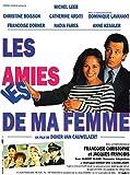 Cinema Les Amies De Ma Femme - 1992 - Michel Leeb, Catherine Arditi - 40x56cm - Affiche Originale