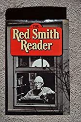 The Red Smith reader by Red Smith (1982-08-01)