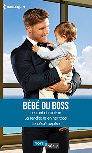 bebe-du-boss-lenfant-du-patron-la-tendresse-en-heritage-le-bebe-surprise-hors-serie-french-edition