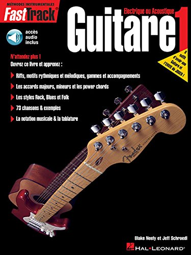 FastTrack méthode de Guitare Volume 1 + CD par Blake Neely