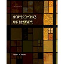 by Robert H. Frank Microeconomics and Behavior (text only)8th (Eighth) edition[Hardcover]2009