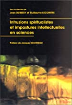 Intrusions spiritualistes et impostures intellectuelles en sciences de Jean Dubessy