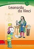 Leonardo da Vinci: Werkstatt 3./4. Schuljahr (Werkstätten 3./4. Schuljahr) - Bernd Jockweg