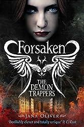 Forsaken (The Demon Trappers series Book 1)
