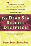[Dead Sea Scrolls Deception]Dead Sea Scrolls Deception BY Baigent, Michael(Author)Paperback - Michael Baigent