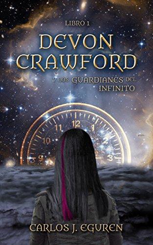 Devon Crawford y los Guardianes del Infinito (Saga Devon ...