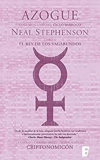 El Rey de los vagabundos. Parte II. par Neal Stephenson