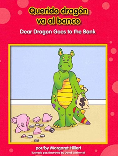 Querido Dragn Va Al Banco/ Dear Dragon Goes to the Bank (Dear Dragon Bilingual) por Margaret Hillert