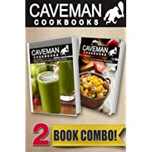 Paleo Green Smoothie Recipes and Paleo Slow Cooker Recipes: 2 Book Combo (Caveman Cookbooks)