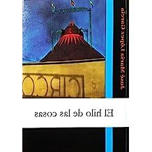 El hilo de las cosas (Spanish Edition)
