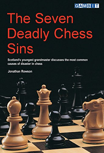 The Seven Deadly Chess Sins (English Edition) por Jonathan Rowson