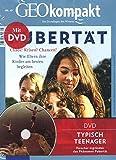 GEO kompakt / GEOkompakt mit DVD 45/2015 - Pubertät: DVD: Typisch Teenager. Phänomen Pubertät