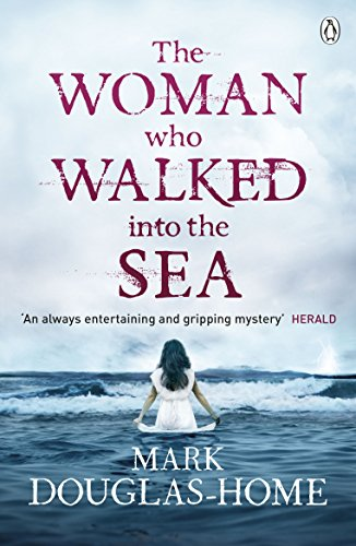 The Woman Who Walked into the Sea (The Sea Detective)