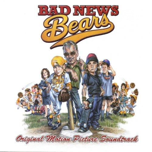 Bad News Bears (Original Motio...