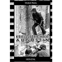 Kriegsberichter Augustin