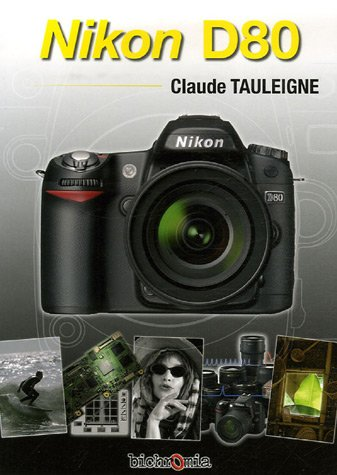 Nikon D80 par Claude Tauleigne