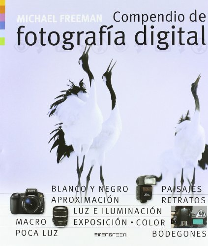 Descargar Libro Compendio de fotografía digital de Michael Freeman