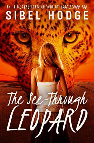 The See-Through Leopard by Sibel Hodge