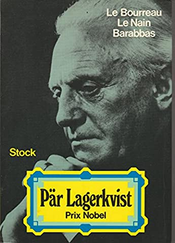 Oeuvres /Pär Lagerkvist,... Tome 1 : Oeuvres. (suivi de) Contes