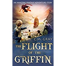 The Flight of the Griffin (English Edition)