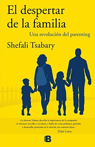 El despertar de la familia: Una revolución del parenting (No ficción)