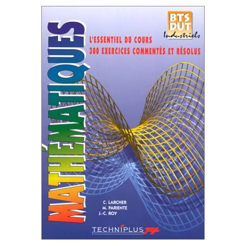 Mathématiques : BTS-DUT industriels
