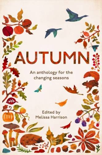 Autumn: An Anthology for the Changing Seasons American Wildlife Serie