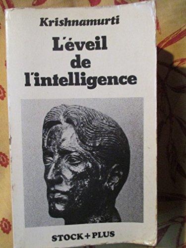 L'Éveil de l'intelligence : Textes enregistrés aux États-Unis, en Inde, en Suisse et en Grande-Bretagne (Stock plus)