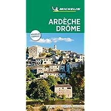 Michelin Le Guide Vert Ardeche Drome (MICHELIN Grüne Reiseführer)