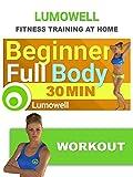 Beginner Full Body Workout - 30 Minute Fitness Training Video [OV]
