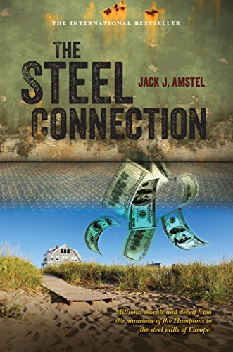 the-steel-connection-a-novel-about-millions-morals-and-deceit-english-edition