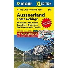 Ausseerland - Totes Gebirge XL: Wander-, Rad- und MTB-Karte 1:25000 GPS-genau (Mayr Wanderkarten)