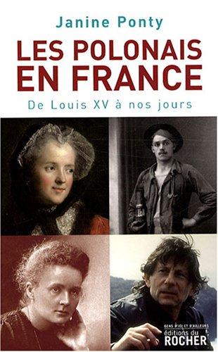 Les Polonais en France : De Louis XV à nos jours