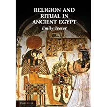 [(Religion and Ritual in Ancient Egypt)] [By (author) Emily Teeter] published on (June, 2011)