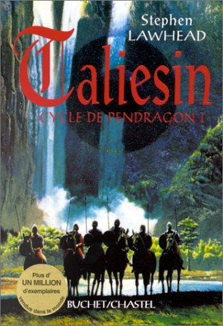 CYCLE DE PENDRAGON TOME 1 : TALIESIN