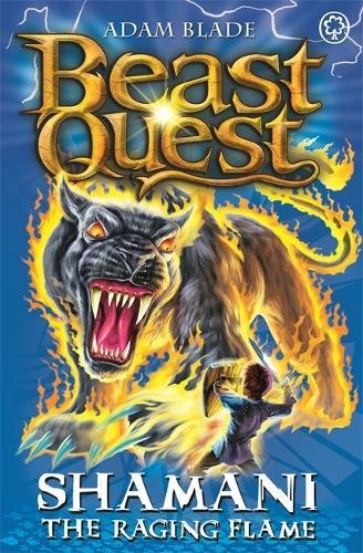 Shamani the Raging Flame: Series 10 Book 2 (Beast Quest)