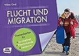Flucht und Migration: Themenkarten für Teamarbeit, Elternabende und Seminare (Motive für die Bildkartenbühne)