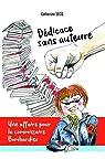 Dédicace sans auteure: Une affaire pour la commissaire Bombardier par Secq